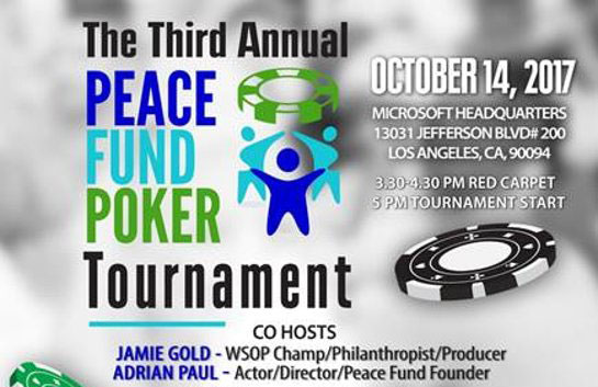 Jamie Gold And Adrian Paul To Host The PEACE Fund's Annual Celebrity Poker Tournament